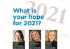 What is your hope for 2021?